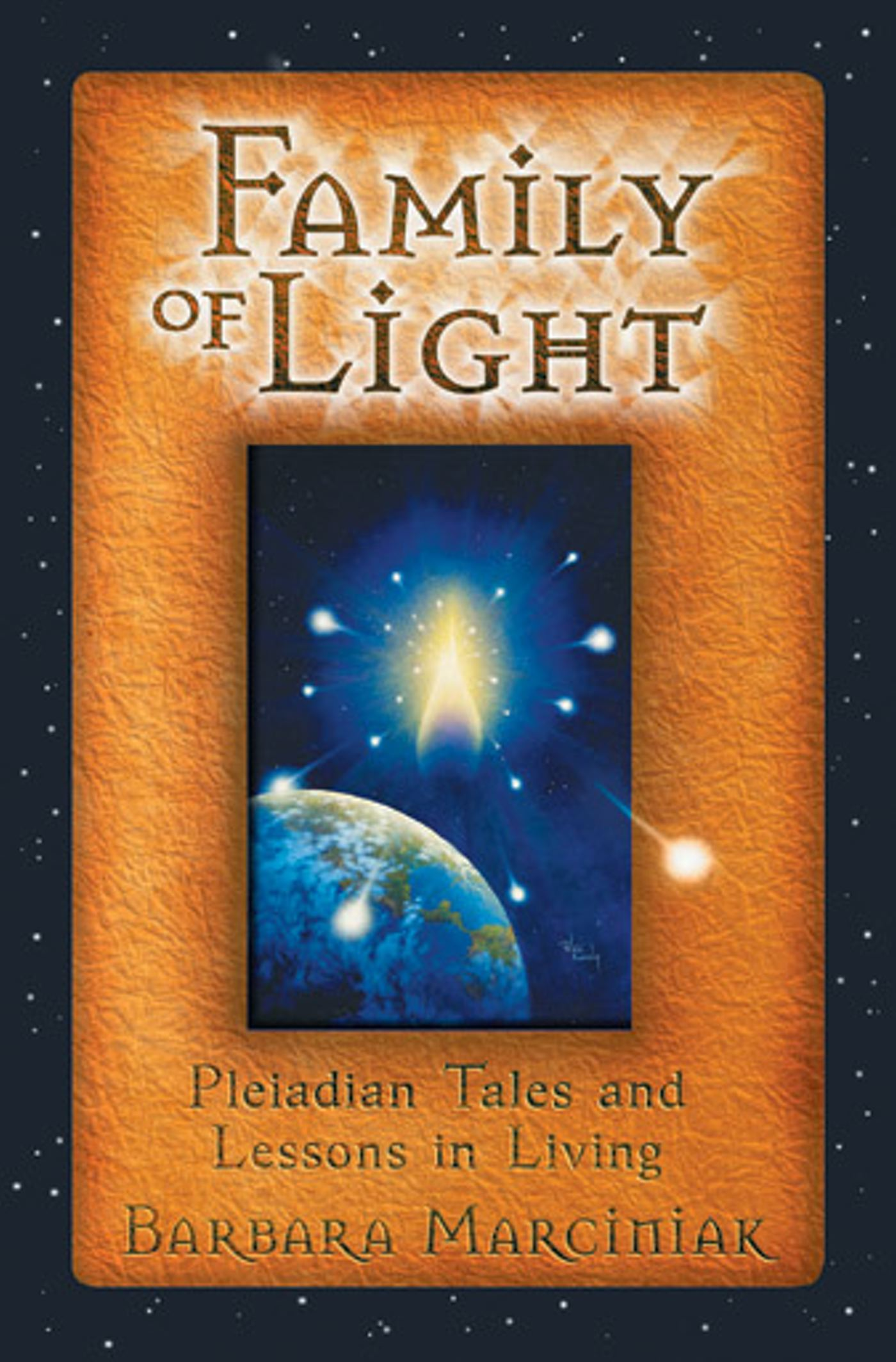 Family of Light | Book by Barbara Marciniak | Official