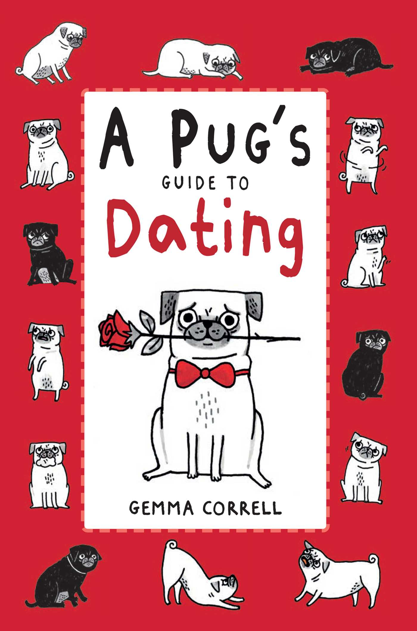 A pug guide to dating by gemma correll