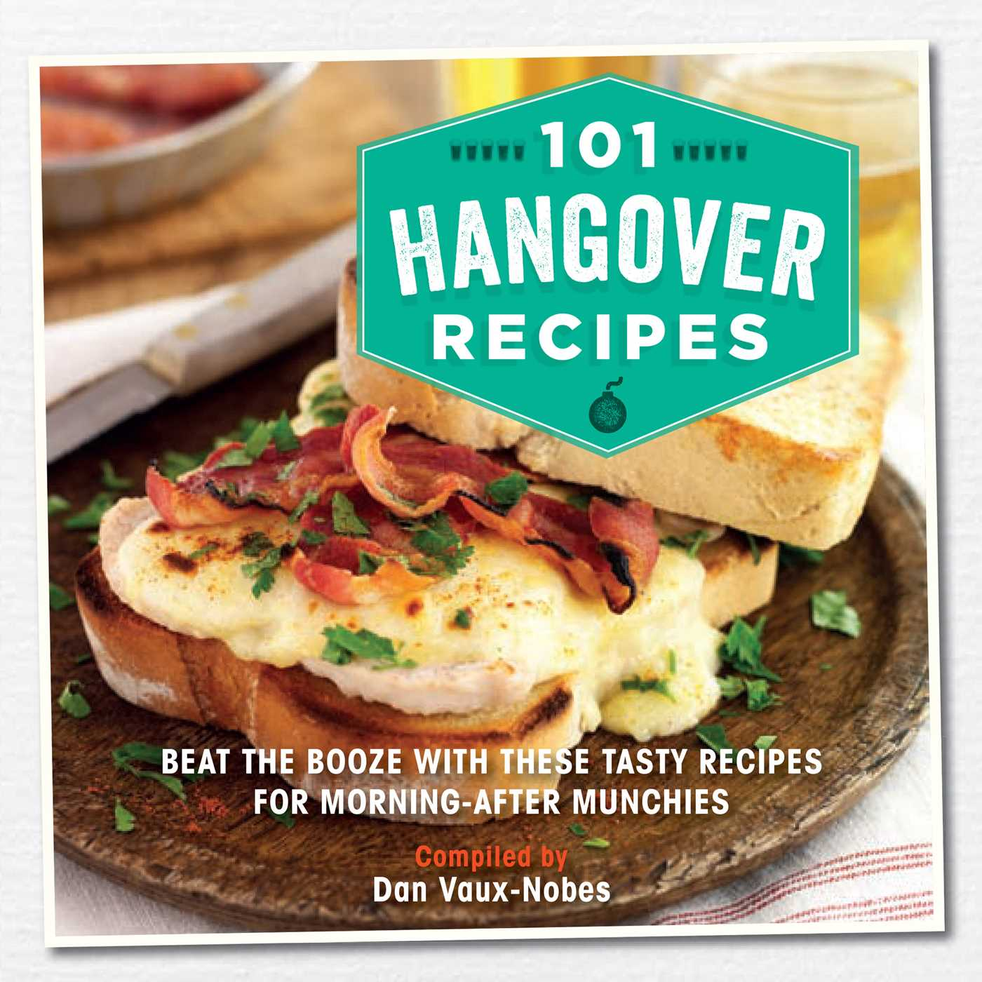 101 hangover recipes book by dan vaux nobes official publisher 101 hangover recipes 9781909313903 hr forumfinder Image collections