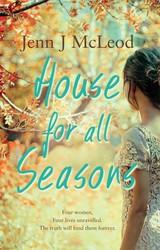 Seasons Collection: House for All Seasons