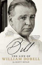 Bill: The Life of William Dobell