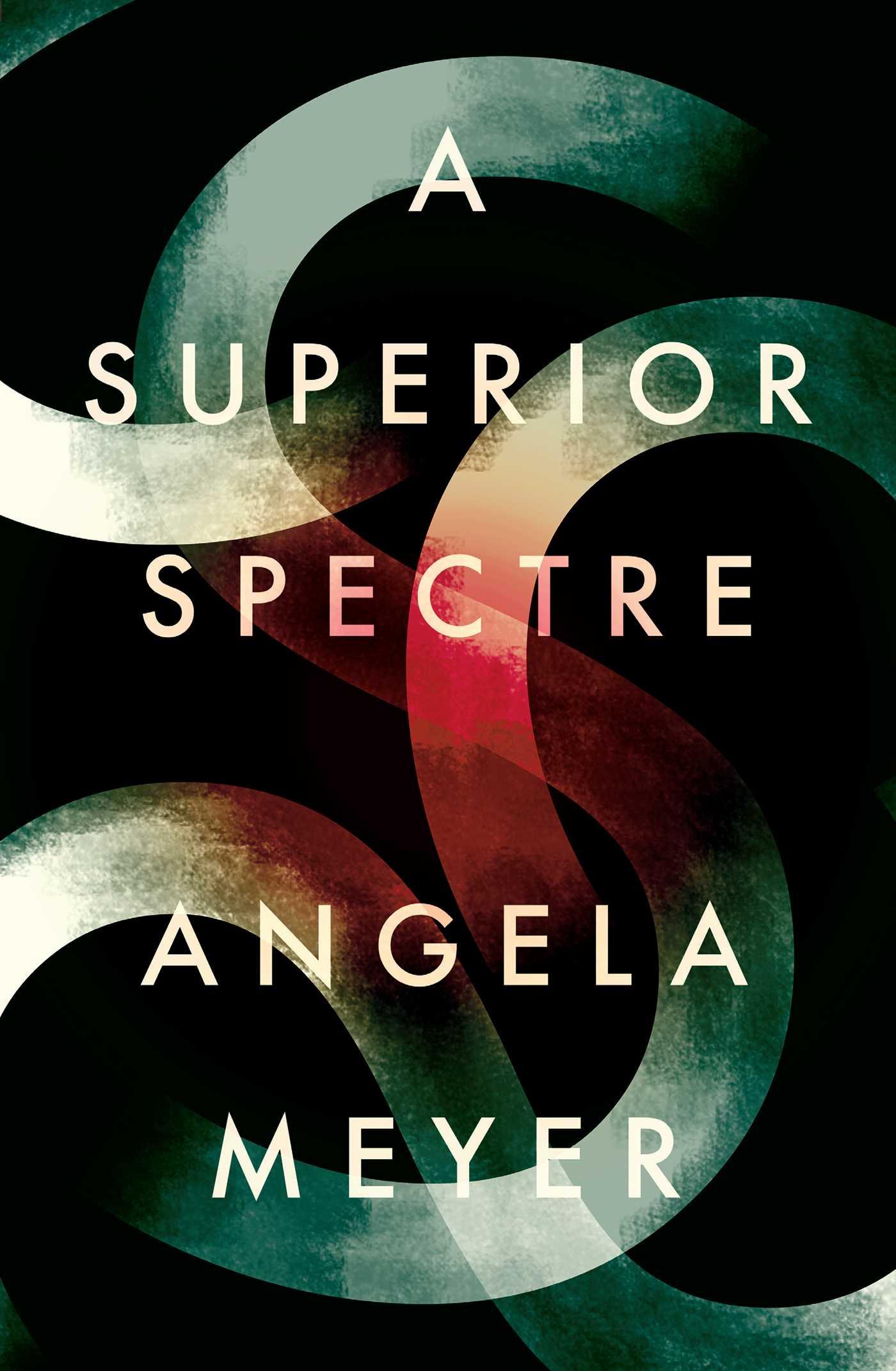 A superior spectre 9781925183924 hr