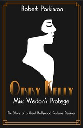 Orry Kelly, Miss Weston's Protégé