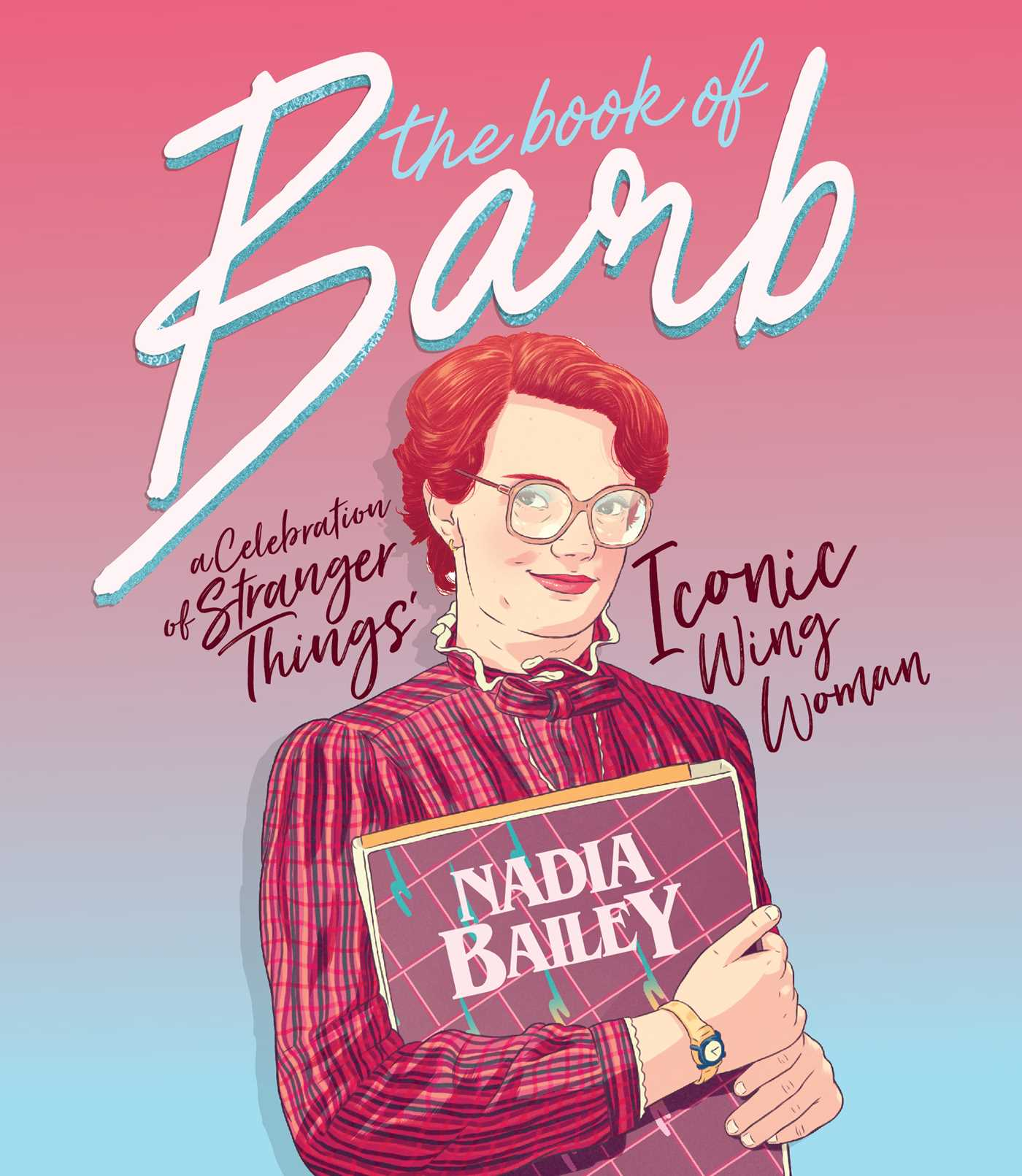 Book of barb a celebration of stranger things iconic wing women 9781925418477 hr
