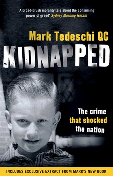 Kidnapped: The Crime that Shocked the Nation   Book by Mark Tedeschi