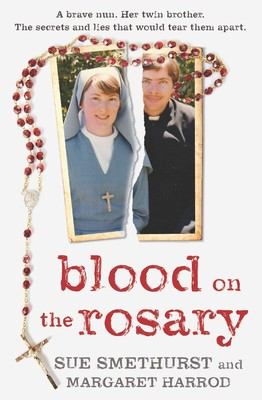 Blood on the Rosary | Book by Sue Smethurst, Margaret Harrod