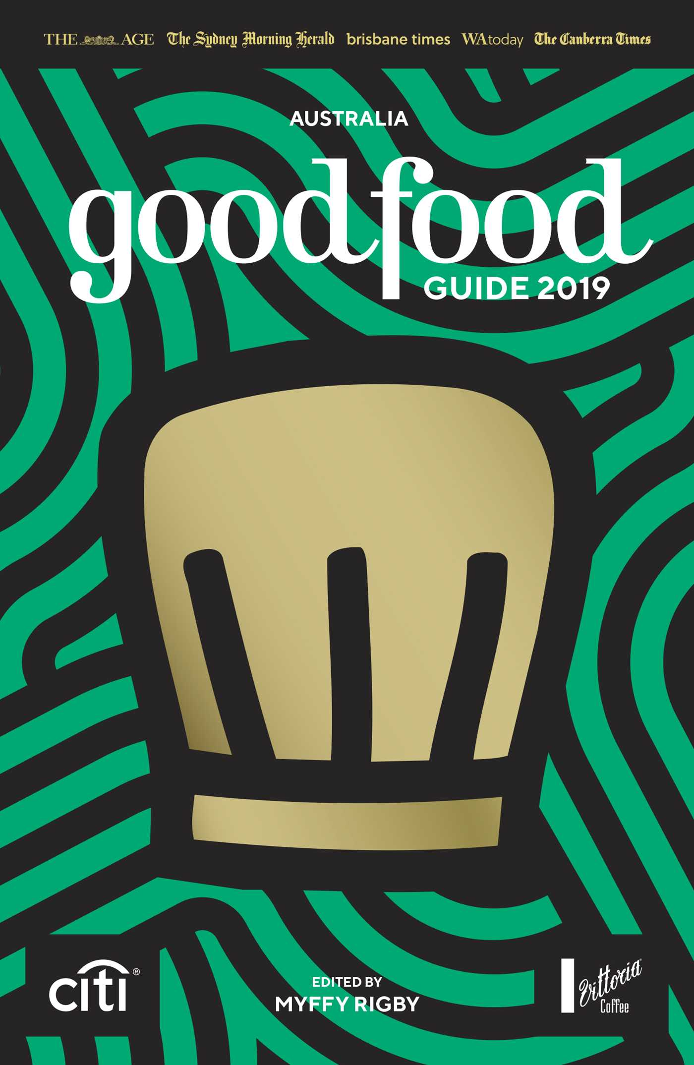 The age good food guide 2018 by myffy rigby, roslyn grundy.