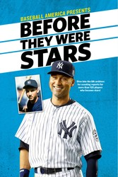 Baseball America's Before They Were Stars