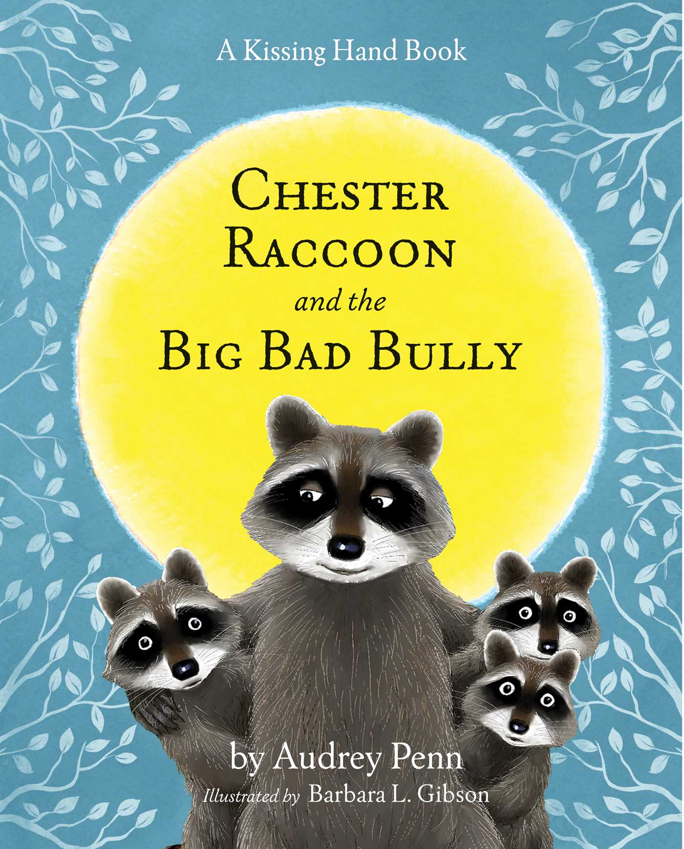 Chester Raccoon And The Big Bad Bully With Cd Book