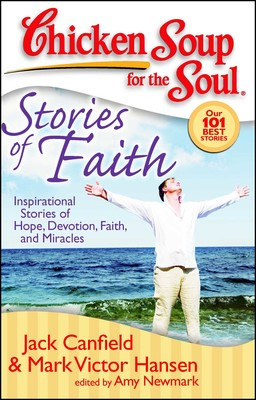 Chicken Soup for the Soul: Stories of Faith | Book by Jack