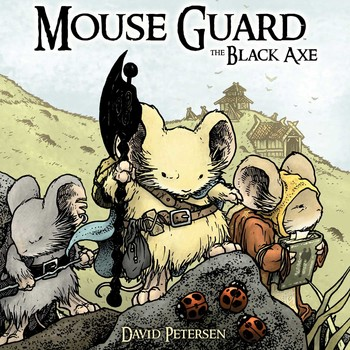 Mouse Guard Volume 3: The Black Axe