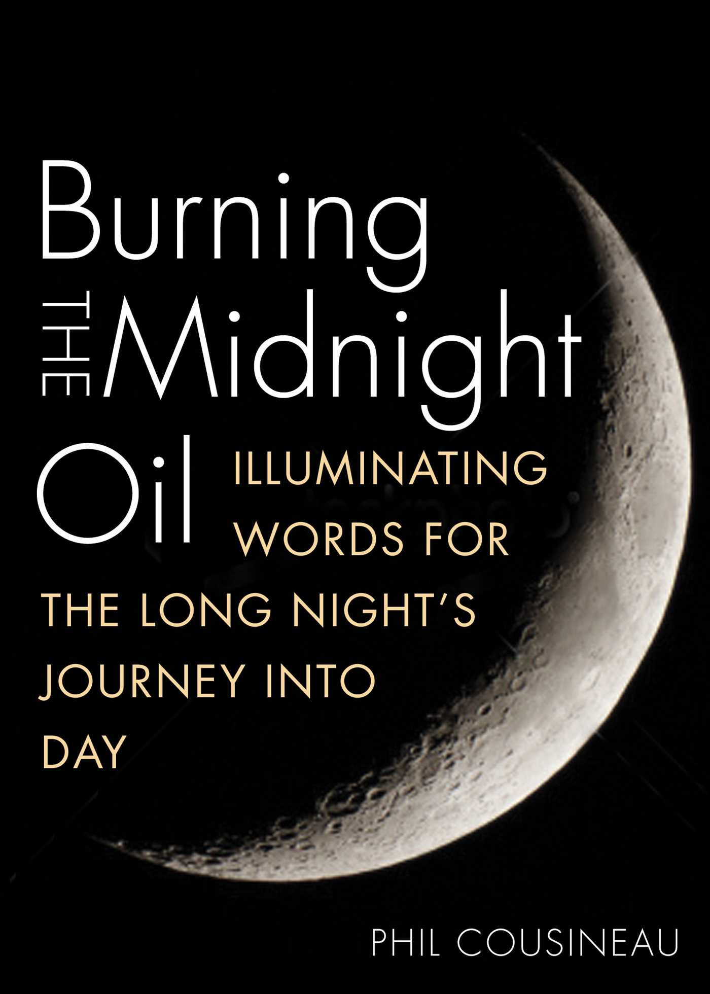 Burning the midnight oil 9781936740772 hr