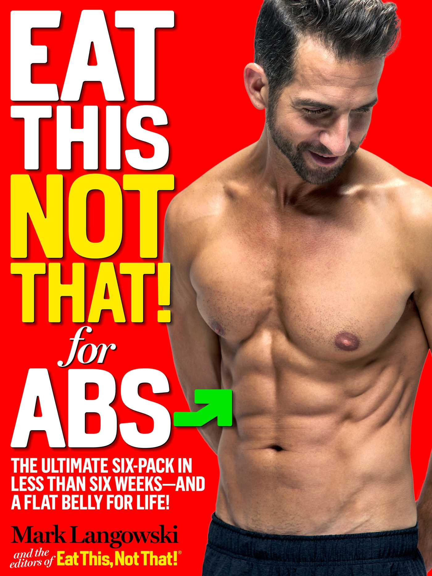 Eat This, Not That to Get Abs in 5 Weeks