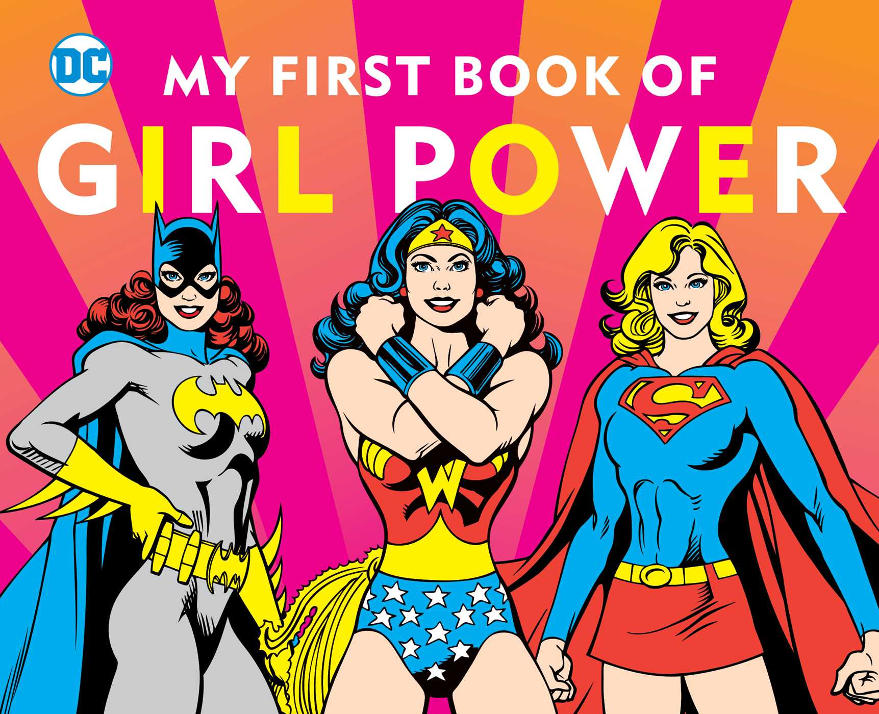 Dc super heroes my first book of girl power 9781941367032 hr