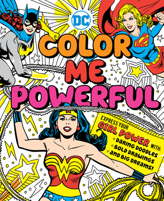 DC Super Heroes: Color Me Powerful!