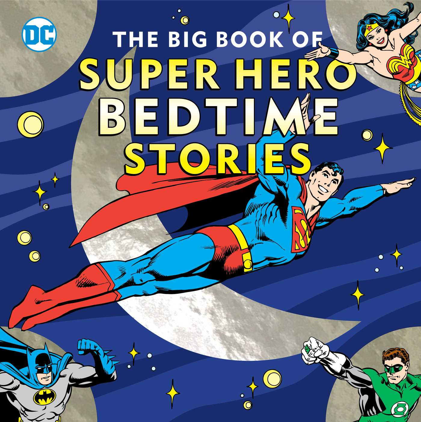 The big book of bedtime stories for super heroes 9781941367568 hr