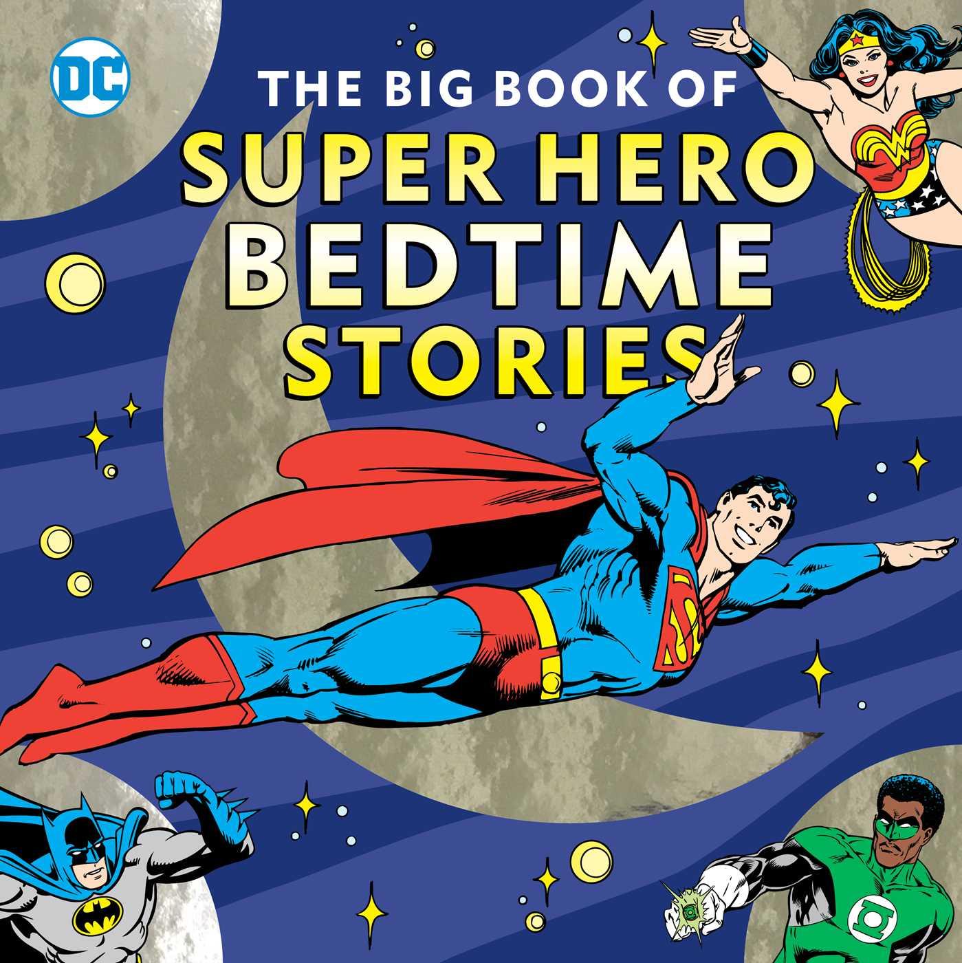 The big book of super hero bedtime stories 9781941367568 hr