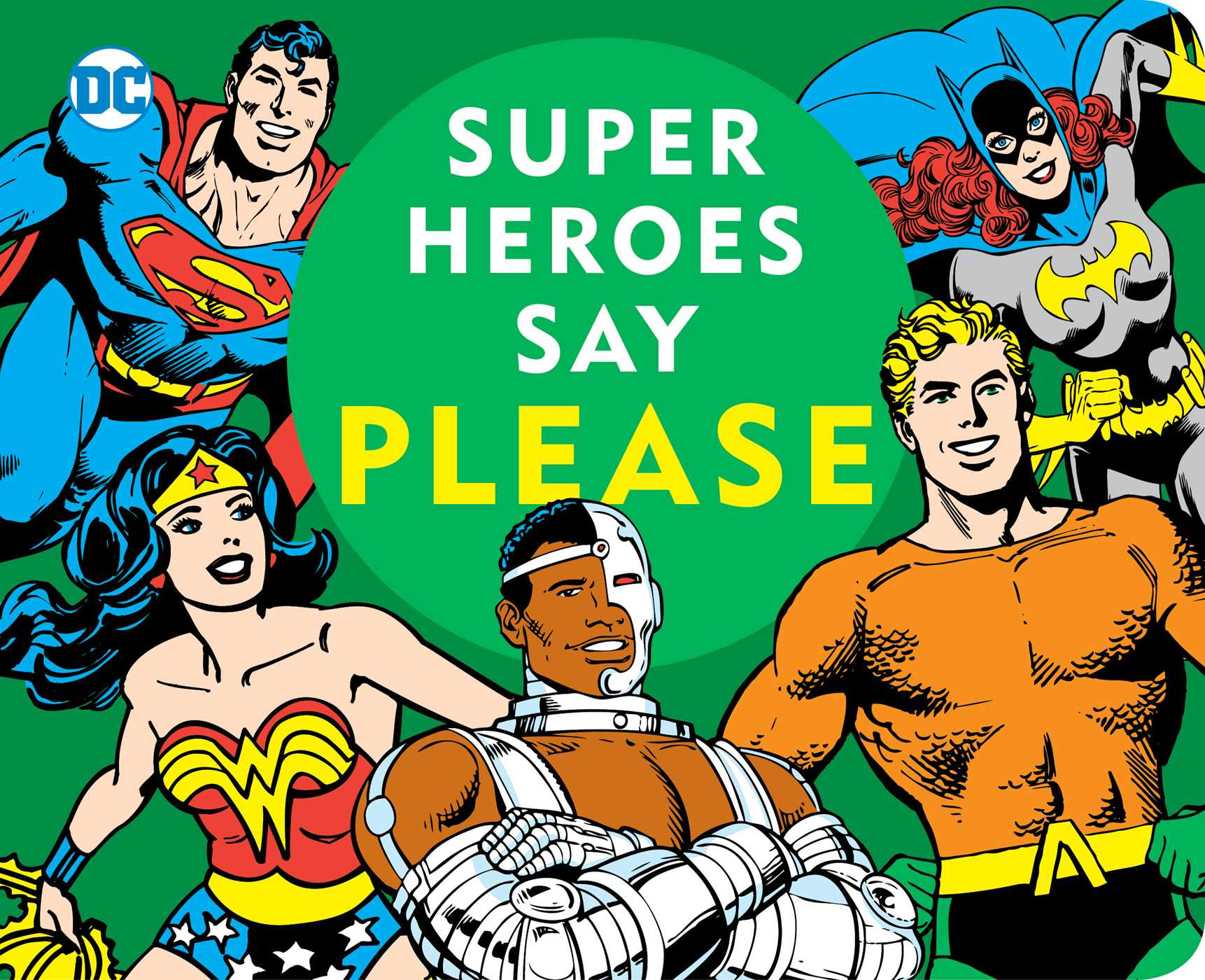Super heroes say please 9781941367575 hr