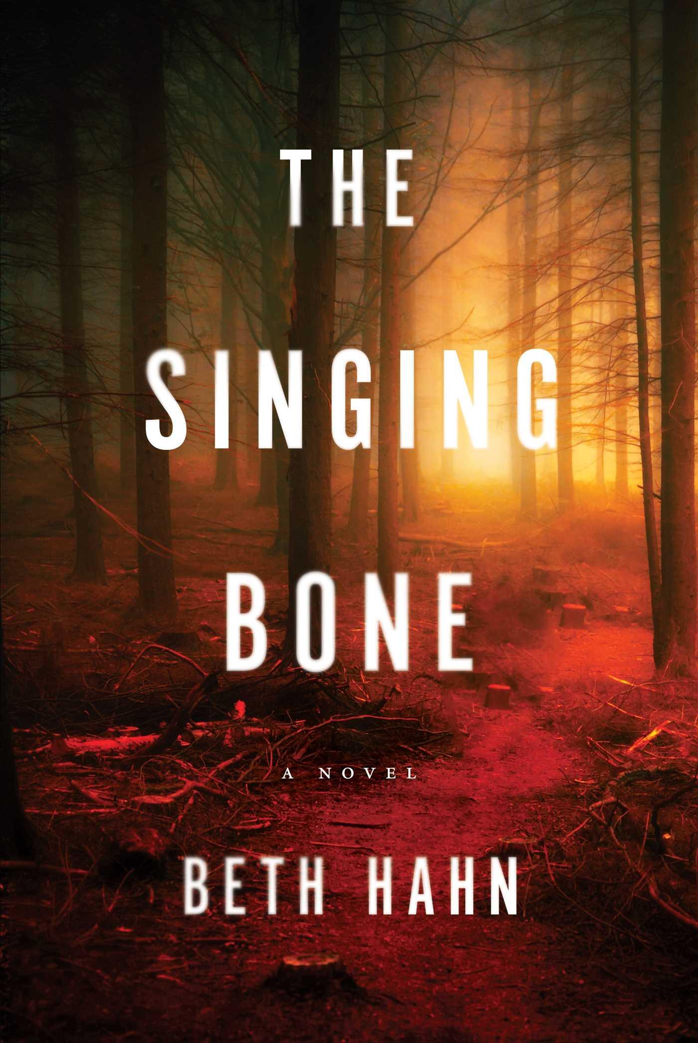 The singing bone 9781942872573 hr