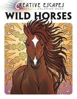 Creative Escapes Coloring Book: Wild Horses | Book by Racehorse ...