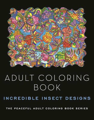 Adult Coloring Book: Incredible Insect Designs | Book by ...