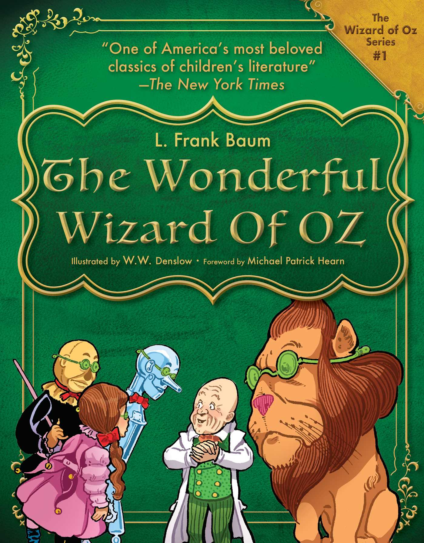 The Wonderful Wizard Of Oz Book By L Frank Baum W W Denslow Michael Patrick Hearn Official Publisher Page Simon Schuster Uk