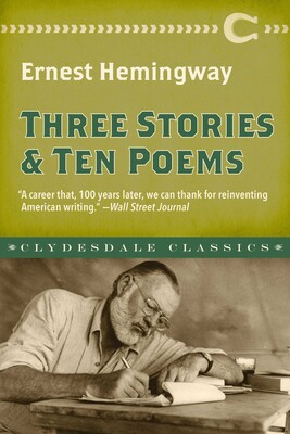 Three Stories And Ten Poems Book By Ernest Hemingway