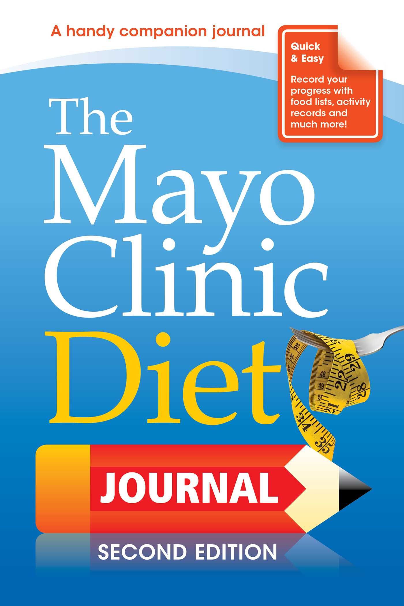 The Mayo Clinic Diet Journal, 2nd Edition | Book by Donald D