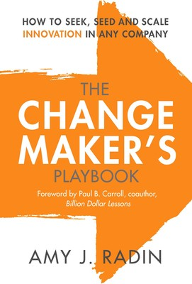 Moving Company Reviews >> The Change Maker's Playbook | Book by Amy J. Radin, Paul B. Carroll | Official Publisher Page ...