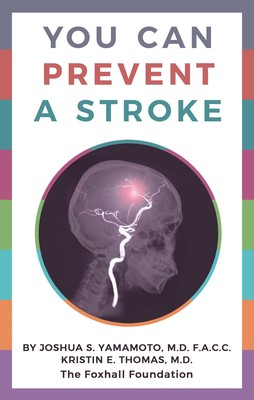 You Can Prevent a Stroke | Book by Joshua S  Yamamoto, Kristin