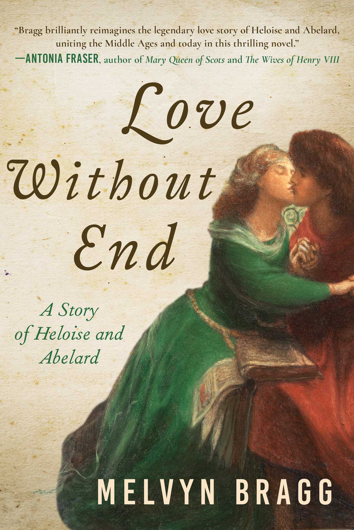Love Without End | Book by Melvyn Bragg | Official Publisher