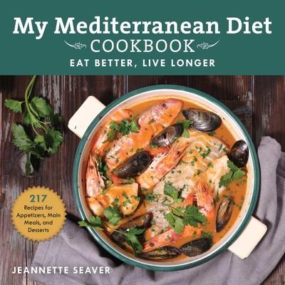 My New Mediterranean Diet Cookbook | Book by Jeannette