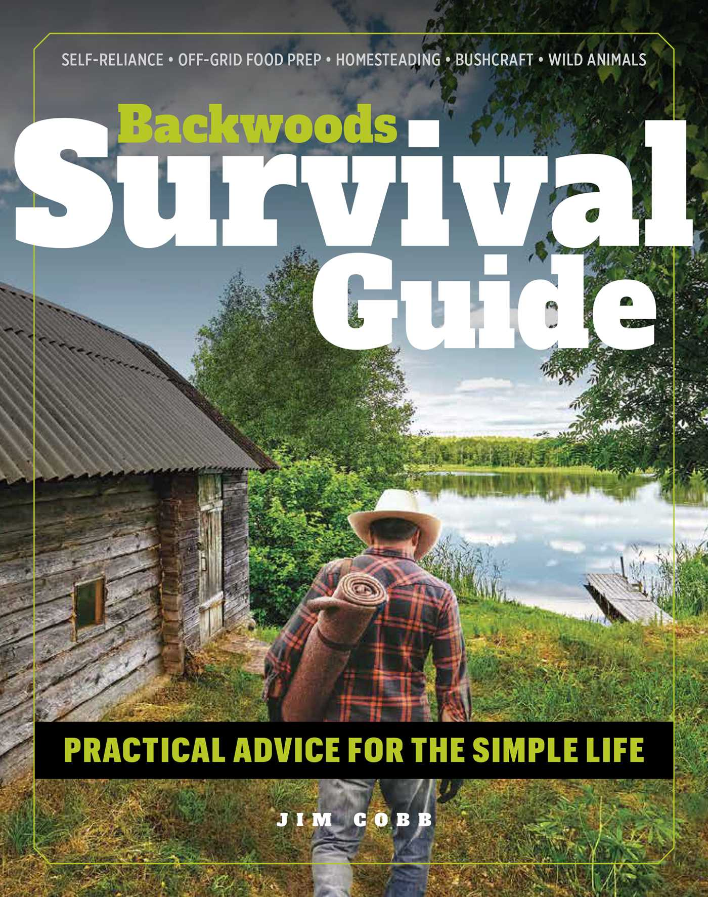 Backwoods Survival Guide   Book by Jim Cobb   Official
