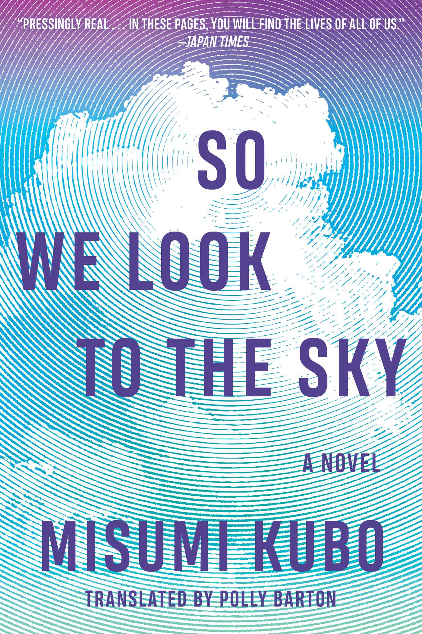 So We Look to the Sky | Book by Misumi Kubo, Polly Barton | Official  Publisher Page | Simon & Schuster