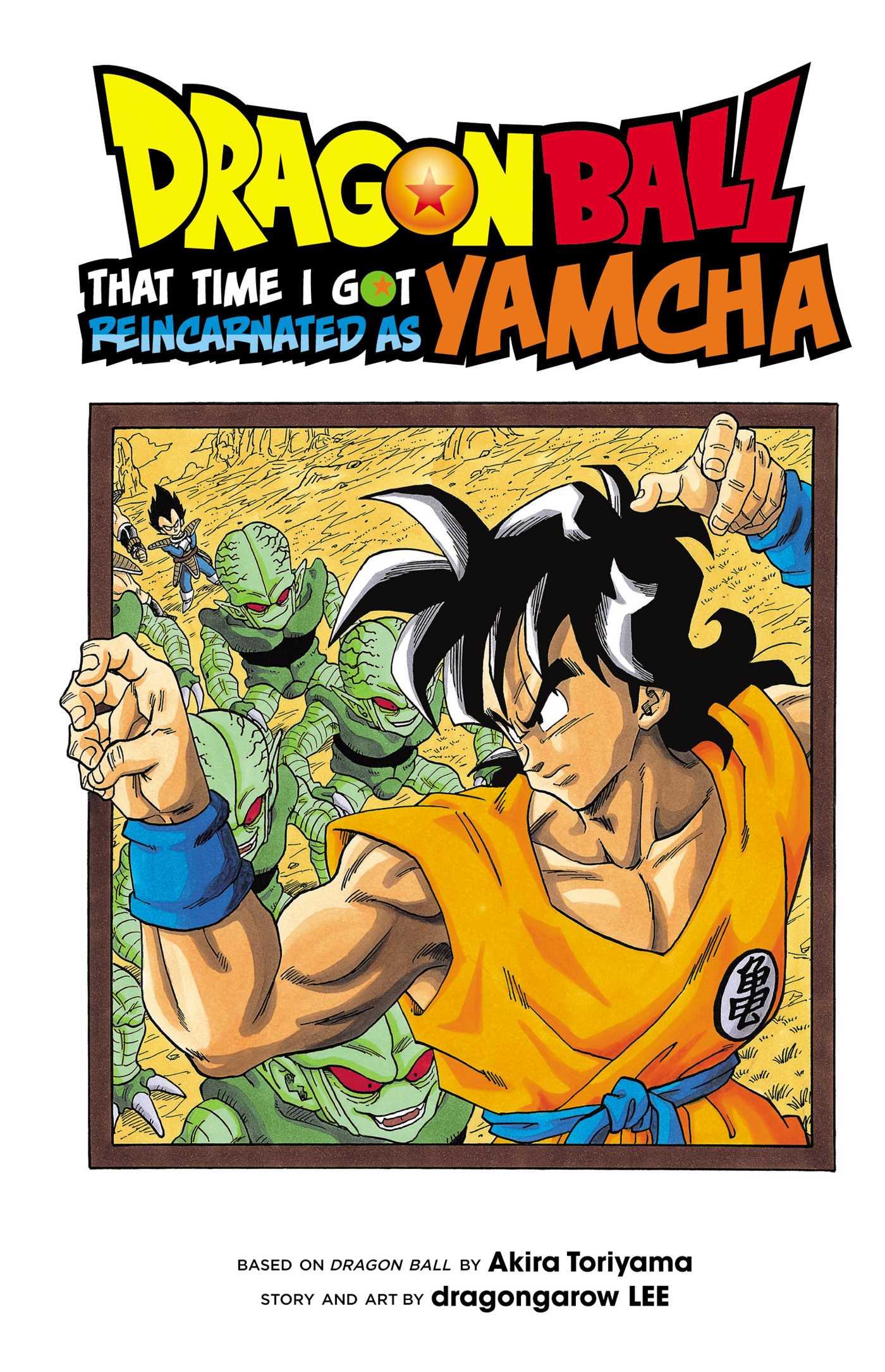 dragon ball that time i got reincarnated as yamcha book by akira