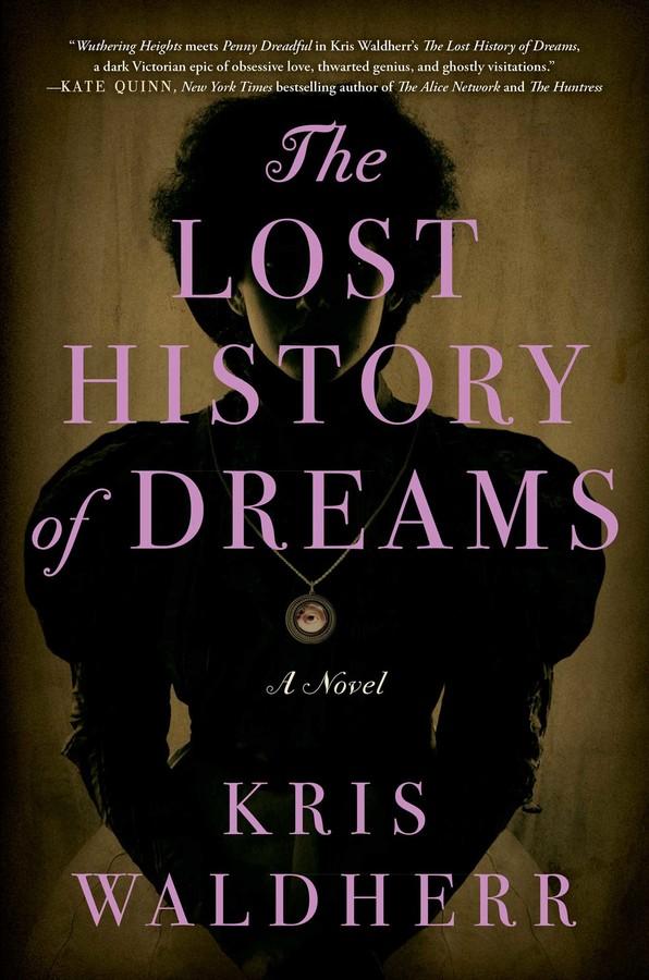 The Lost History Of Dreams Book By Kris Waldherr