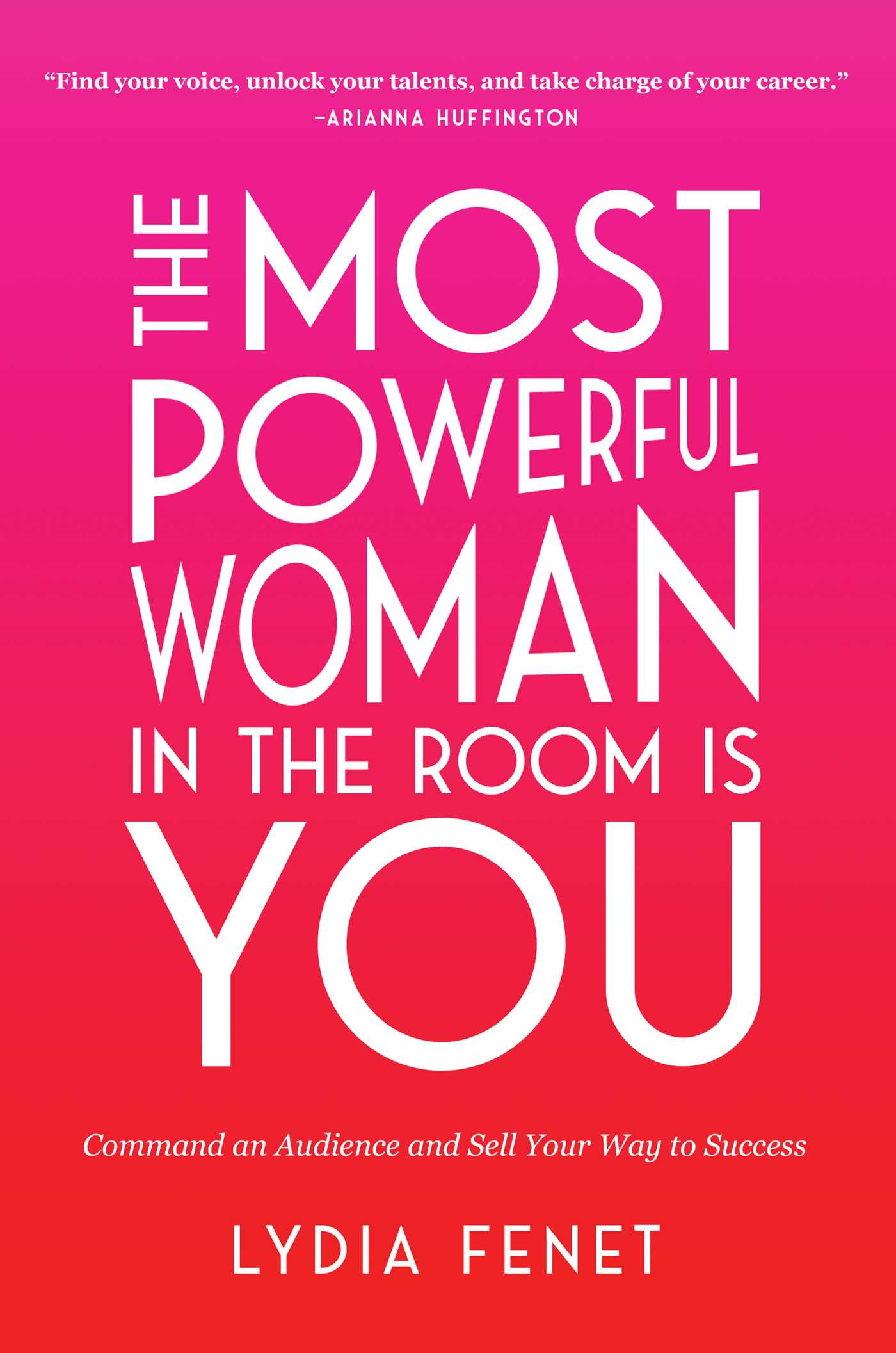 The most powerful woman in the room is you 9781982101138 hr