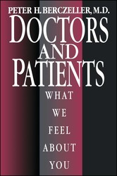 Doctors and Patients, What We Feel About You