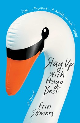 Image result for Stay Up with Hugo Best: A Novel