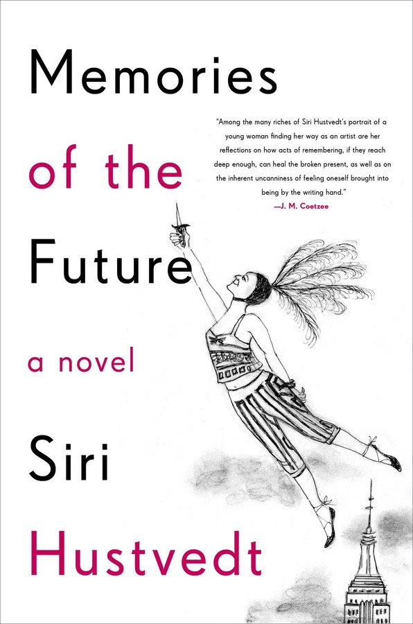 Memories of the Future | Book by Siri Hustvedt | Official Publisher