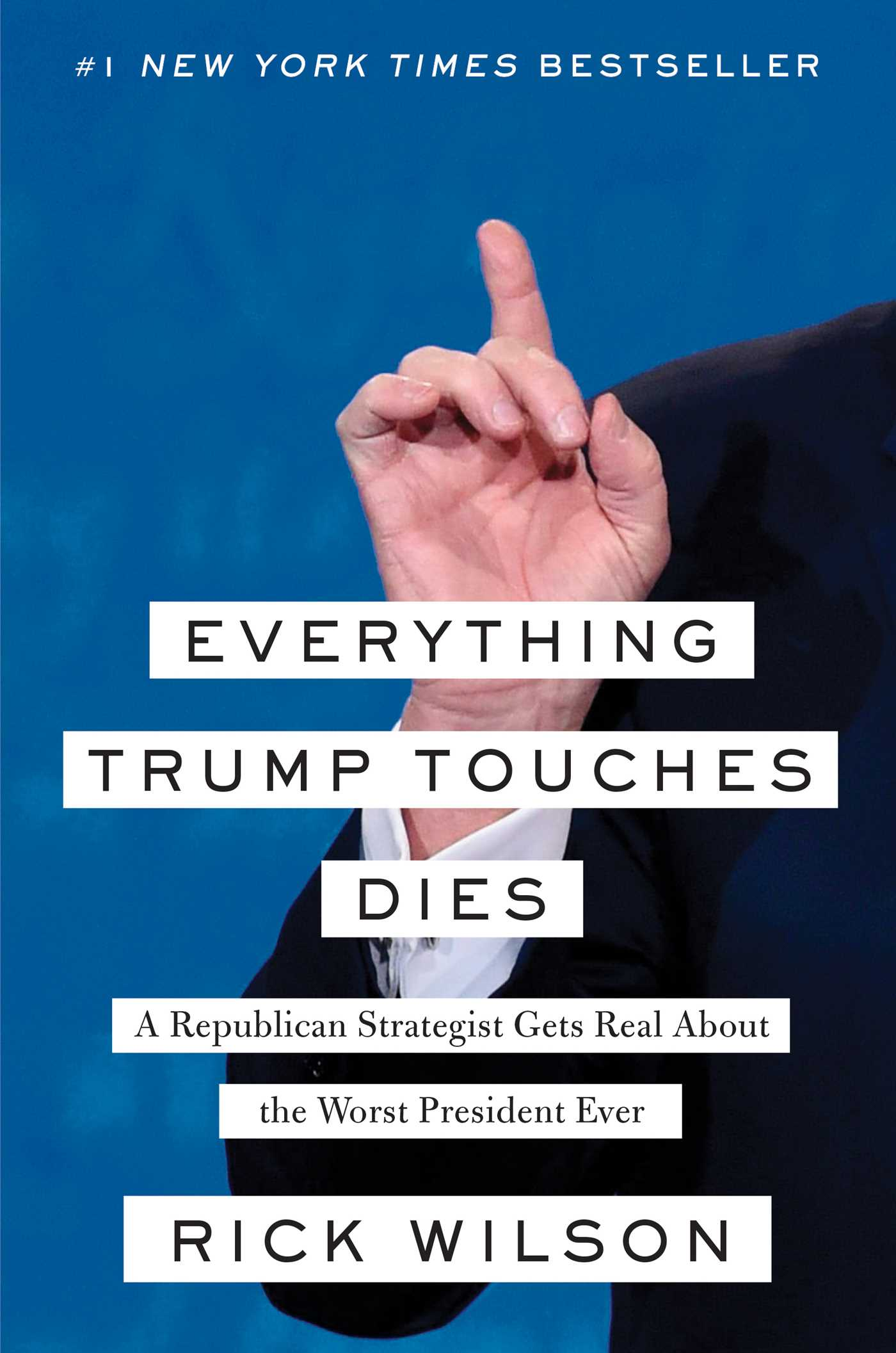 Everything trump touches dies 9781982103125 hr