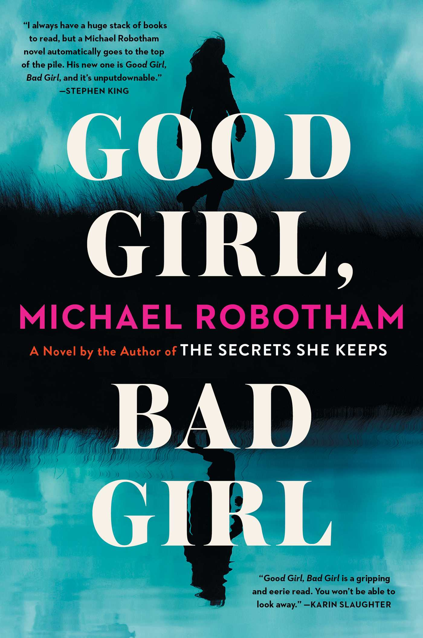 Good Girl, Bad Girl | Book by Michael Robotham | Official