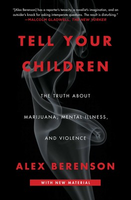 Tell Your Children Book By Alex Berenson Official Publisher Page Simon Schuster