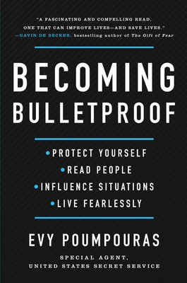 Becoming Bulletproof Book By Evy Poumpouras Official