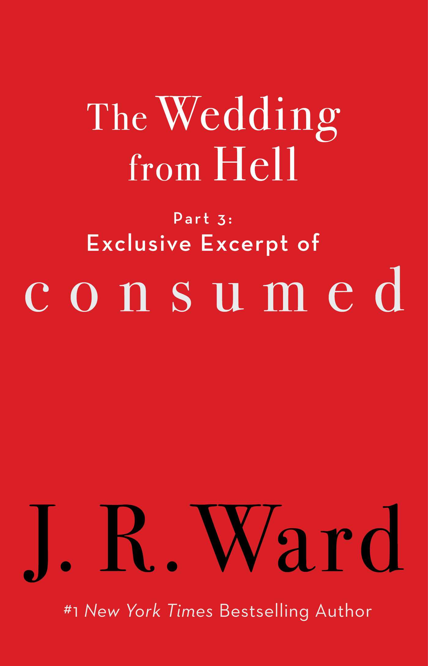 The wedding from hell part 3 exclusive excerpt of consumed 9781982105389 hr