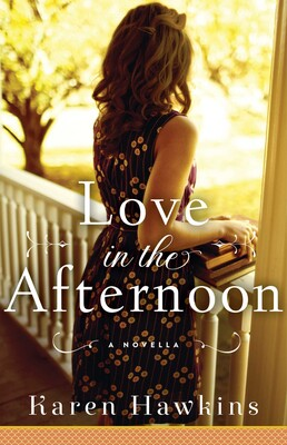 Love in the Afternoon eBook by Karen Hawkins   Official