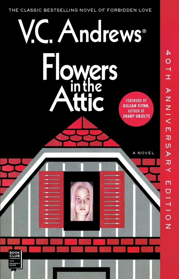 Flowers in the Attic (40th Anniversary Edition)