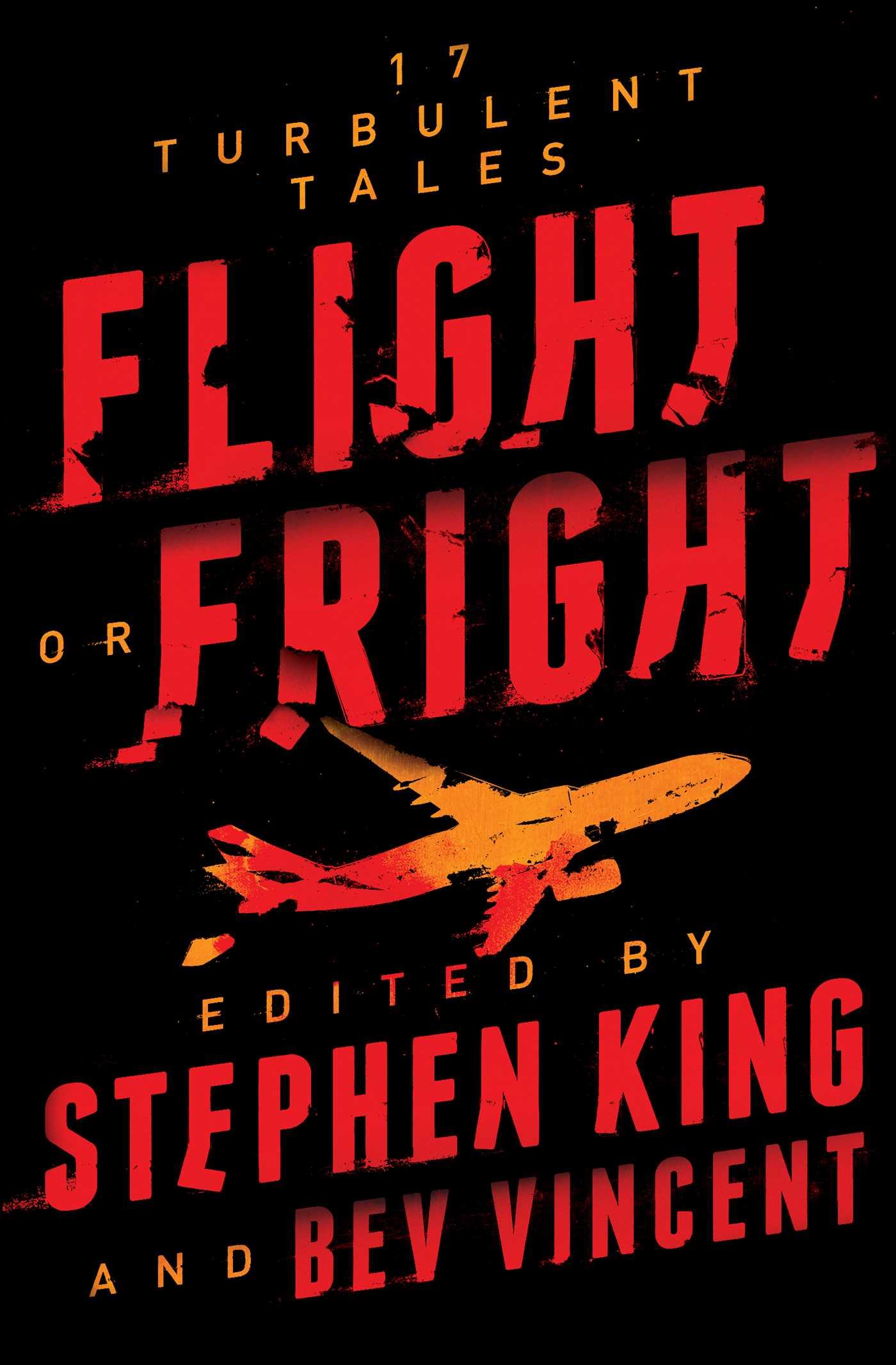 Flight or Fright | Book by Stephen King, Bev Vincent