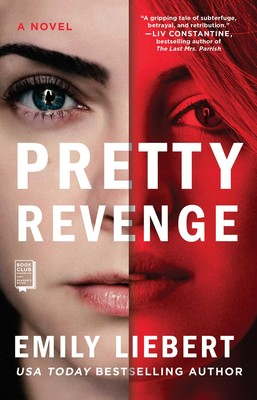 Pretty Revenge | Book by Emily Liebert | Official Publisher