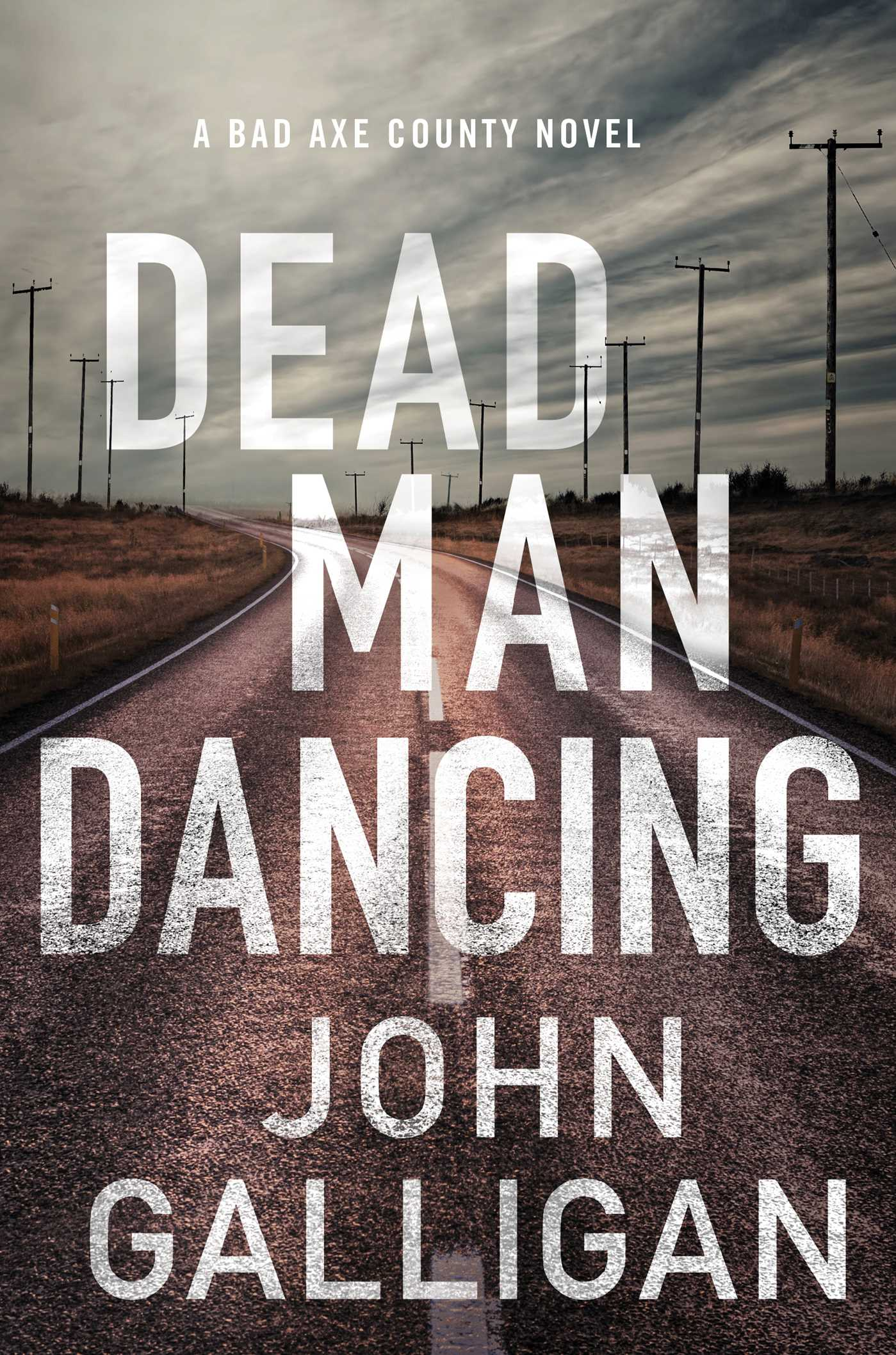Dead Man Dancing | Book by John Galligan | Official Publisher Page ...